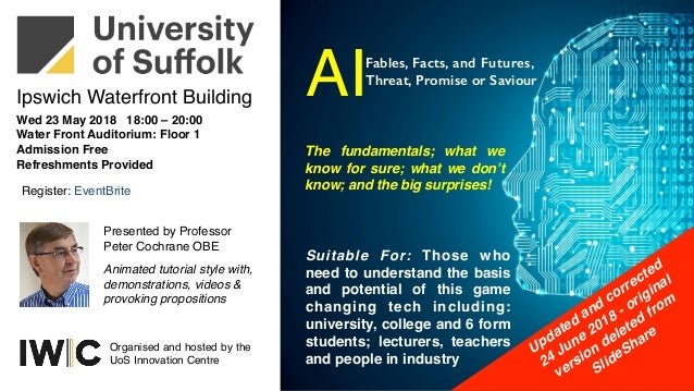 Wed 23 May 2018 18:00 – 20:00 Water Front Auditorium: Floor 1 Admission Free Refreshments Provided Register: EventBrite Ou...