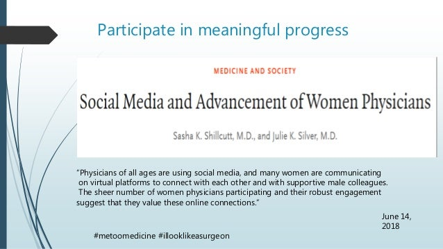 """Participate in meaningful progress """"Physicians of all ages are using social media, and many women are communicating on vir..."""