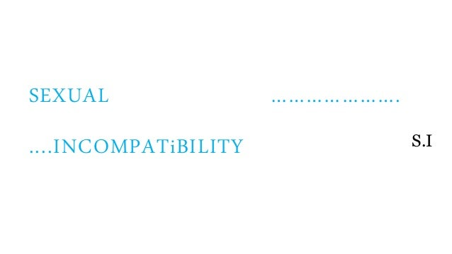 Sexually incompatible meaning