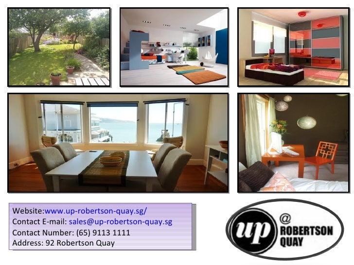 Website:www.up-robertson-quay.sg/Contact E-mail: sales@up-robertson-quay.sgContact Number: (65) 9113 1111Address: 92 Rober...