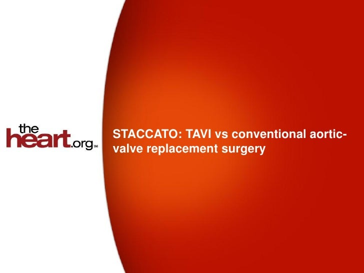 STACCATO: TAVI vs conventional aortic-valve replacement surgery