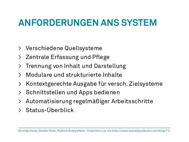 Anforderungen Ans System  > Verschiedene Quellsysteme  > Zentrale Erfassung und Pflege  > Trennung von Inhalt und Darstell...