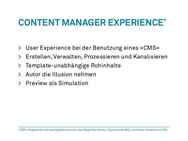 Content Manager Experience*  > User Experience bei der Benutzung eines »CMS«  > Erstellen, Verwalten, Prozessieren und Kan...