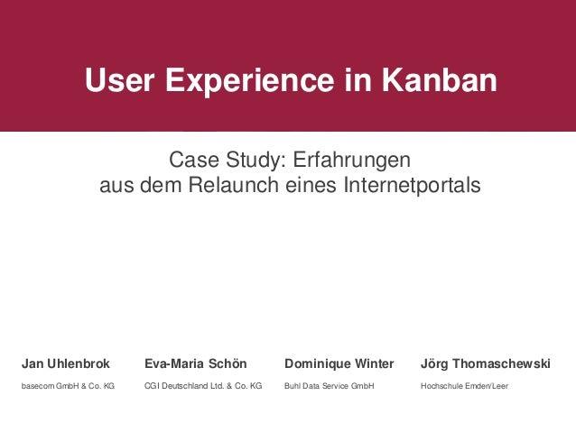 Case Study: Erfahrungen aus dem Relaunch eines Internetportals Jan Uhlenbrok basecom GmbH & Co. KG Eva-Maria Schön CGI Deu...