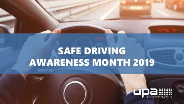 SAFE DRIVING AWARENESS MONTH 2019
