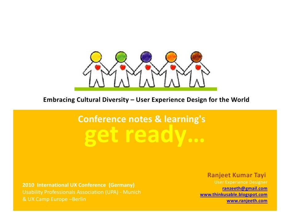 EmbracingCulturalDiversity– UserExperienceDesignfortheWorld                       Conferencenotes&learnings    ...