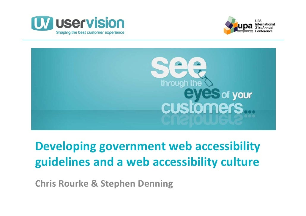 Developing government web accessibilityguidelines and a web accessibility cultureChris Rourke & Stephen Denning
