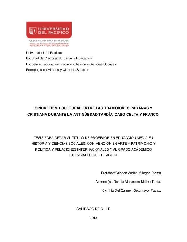 Universidad del Pacifico Facultad de Ciencias Humanas y Educación Escuela en educación media en Historia y Ciencias Social...