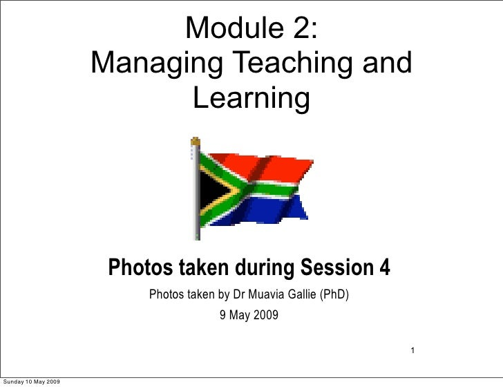 Module 2:                      Managing Teaching and                            Learning                           Photos ...