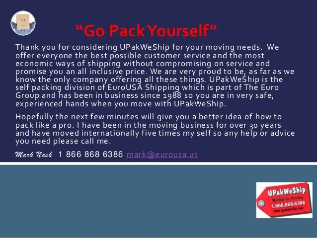 UPakWeShip, how to pack for an international move Slide 2