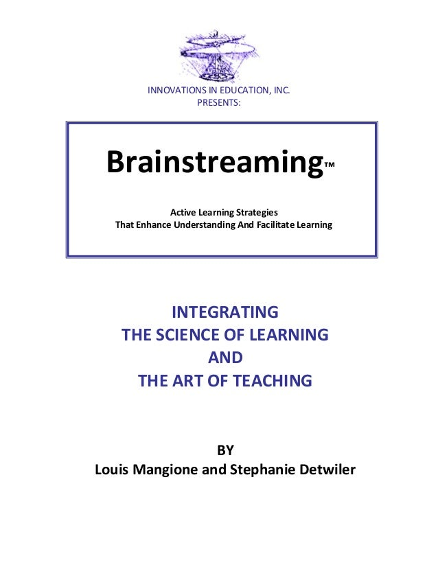 INNOVATIONS IN EDUCATION, INC. PRESENTS:  Brainstreaming™ Active Learning Strategies That Enhance Understanding And Facili...