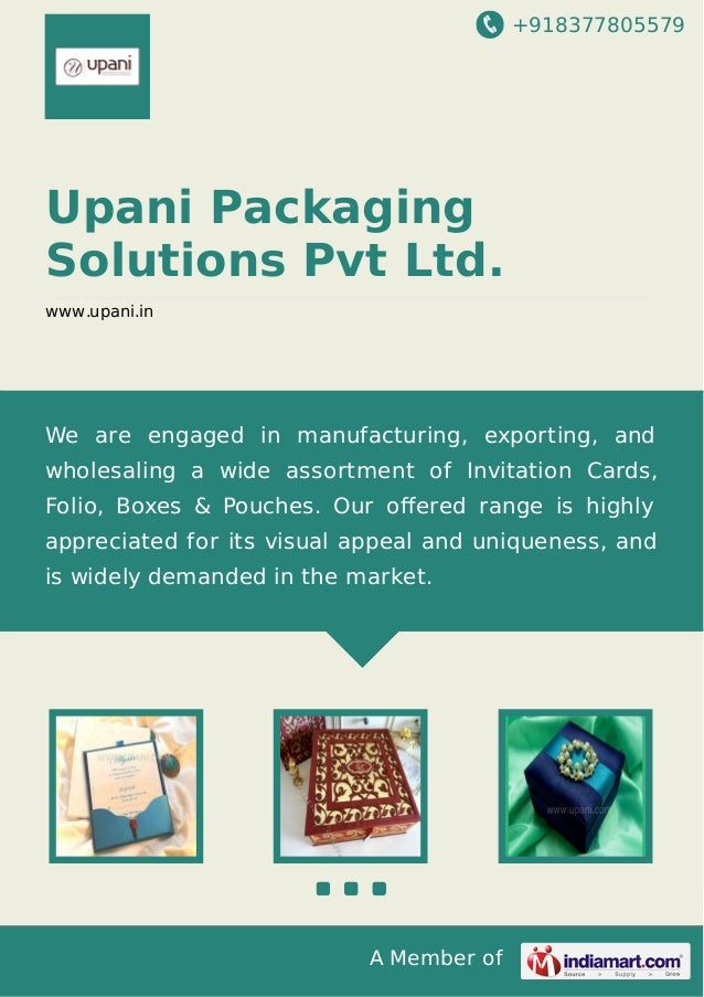 +918377805579 A Member of Upani Packaging Solutions Pvt Ltd. www.upani.in We are engaged in manufacturing, exporting, and ...