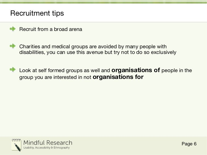 Recruitment tips <ul><li>Recruit from a broad arena </li></ul><ul><li>Charities and medical groups are avoided by many peo...