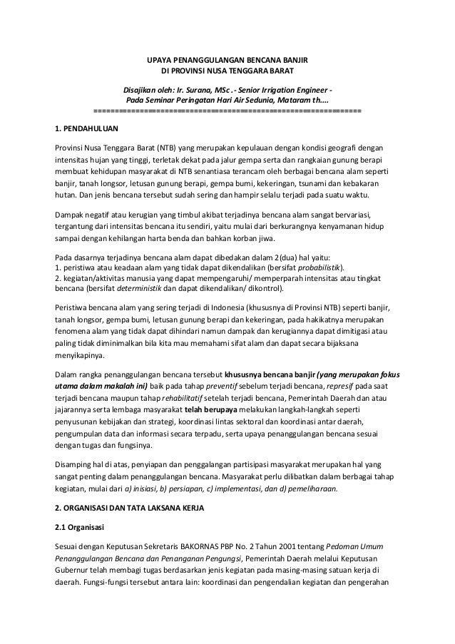 UPAYA PENANGGULANGAN BENCANA BANJIR DI PROVINSI NUSA TENGGARA BARAT Disajikan oleh: Ir. Surana, MSc .- Senior Irrigation E...