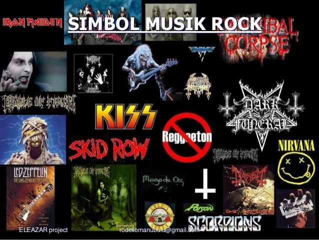 SIMBOL MUSIK ROCK ELEAZAR project rodeliomanubulu@gmail.com