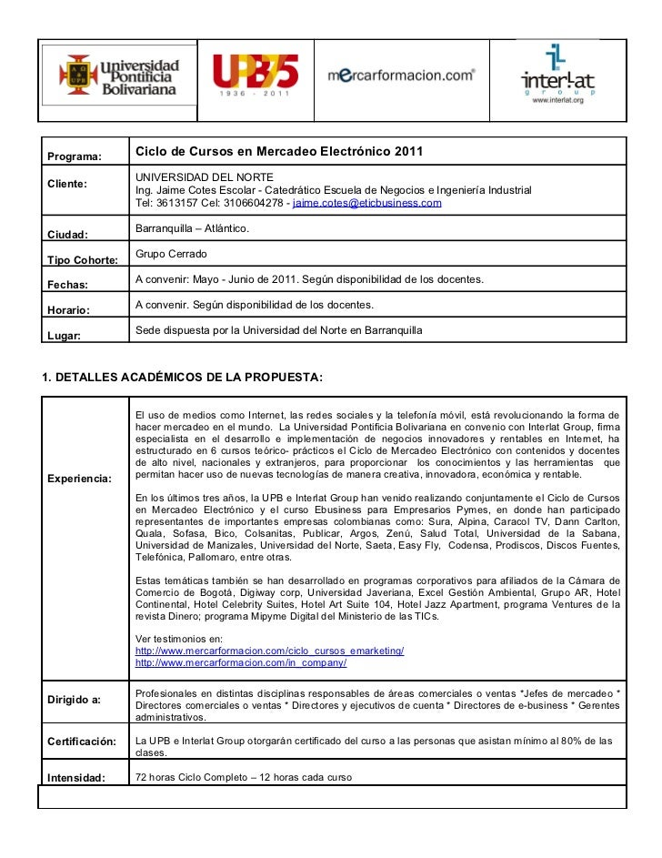 Programa:        Ciclo de Cursos en Mercadeo Electrónico 2011                 UNIVERSIDAD DEL NORTECliente:               ...