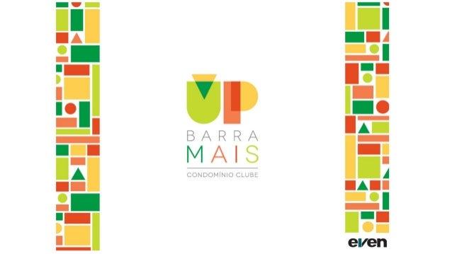 Up Barra Mais Condomínio Clube, Apartamentos de 2 e 3 quartos, Prestações Fixas