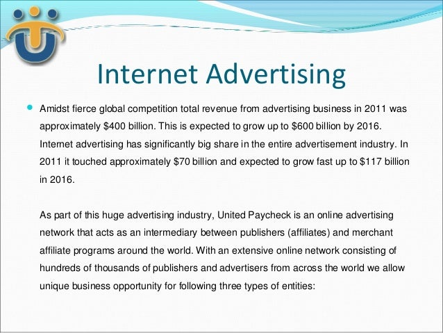 Internet Advertising Amidst fierce global competition total revenue from advertising business in 2011 was  approximately ...
