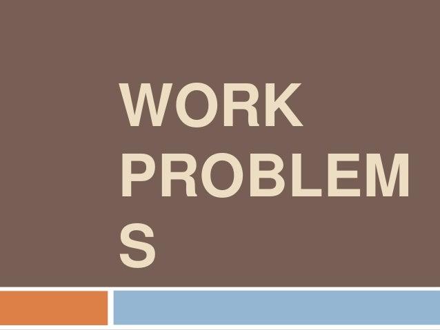 WORKPROBLEMS