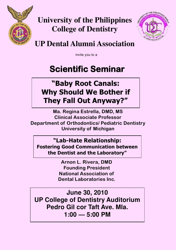 University of the Philippines       College of Dentistry  UP Dental Alumni Association                   invite you to a  ...