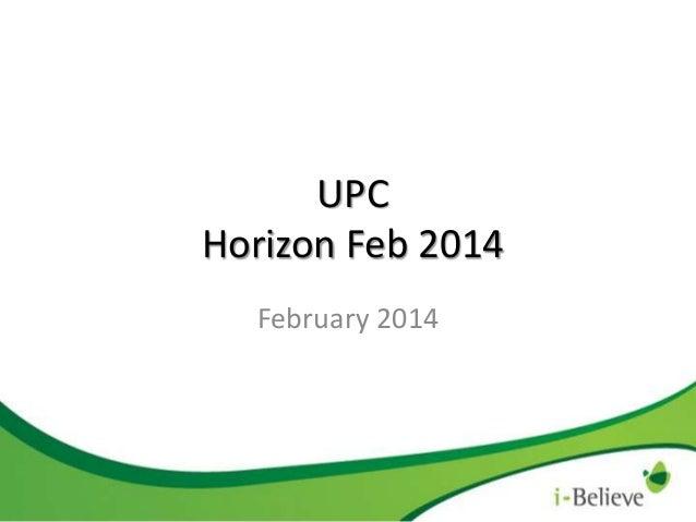 UPC Horizon Feb 2014 February 2014