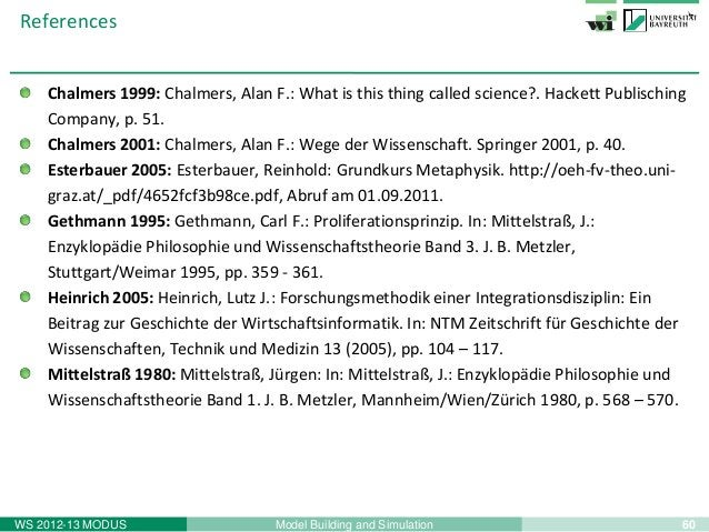 62Model Building and SimulationWS 2012-13 MODUSReferencesThiel 1996: Thiel, Christian: Theorie. In: Mittelstraß, J.: Enzyk...