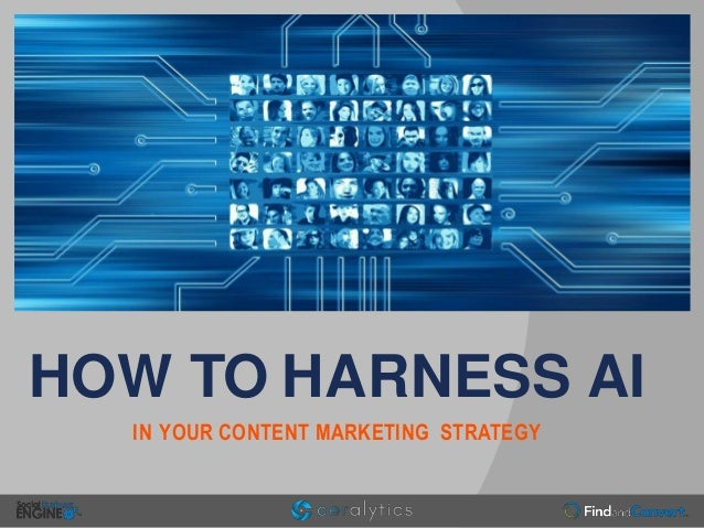HOW TO HARNESS AI IN YOUR CONTENT MARKETING STRATEGY