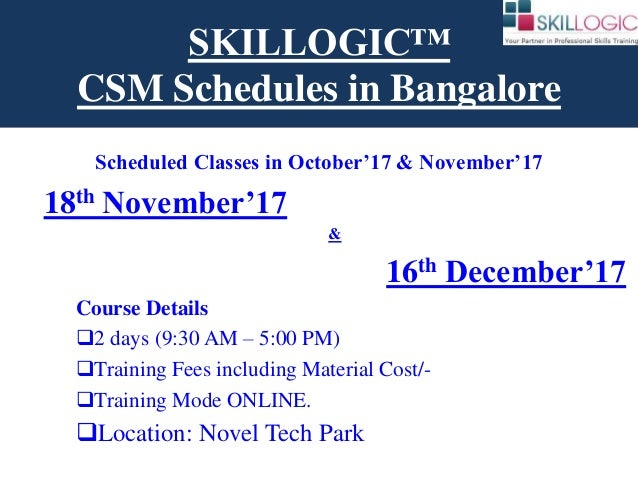 Upcoming Classes of Certified Scrum Master CSM in Bangalore