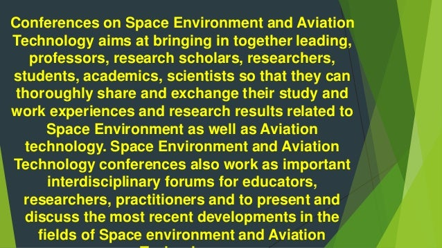 Upcoming Conference On Space Environment And Aviation