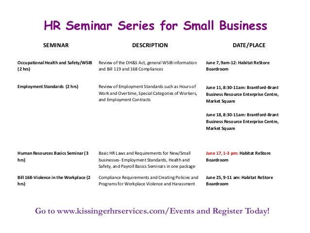 HR Seminar Series for Small BusinessGo to www.kissingerhrservices.com/Events and Register Today!SEMINAR DESCRIPTION DATE/P...