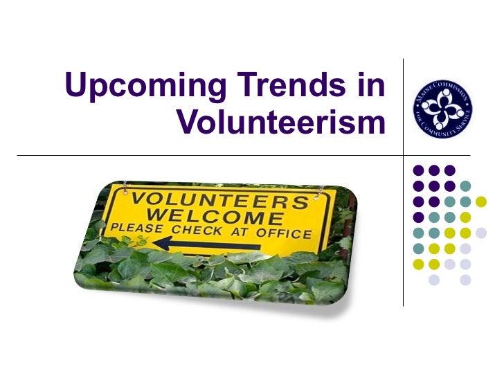 Upcoming Trends in Volunteerism