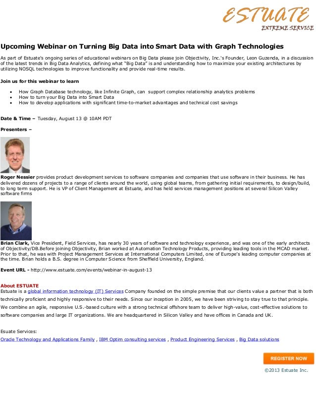 Upcoming Webinar on Turning Big Data into Smart Data with Graph Technologies As part of Estuate's ongoing series of educat...