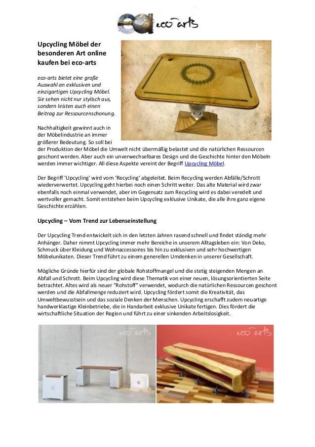Upcycling Möbel der besonderen Art online kaufen bei eco-arts eco-arts bietet eine große Auswahl an exklusiven und einziga...