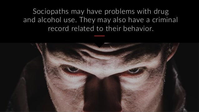 Signs i am dating a psychopath