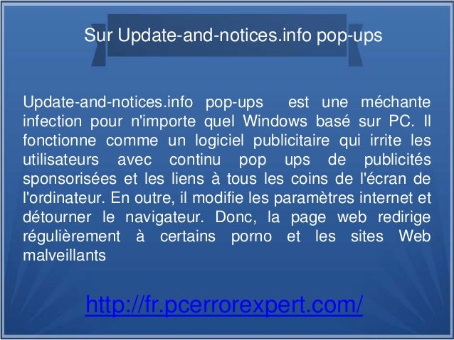 Sur Update-and-notices.info pop-ups Update-and-notices.info pop-ups est une méchante infection pour n'importe quel Windows...