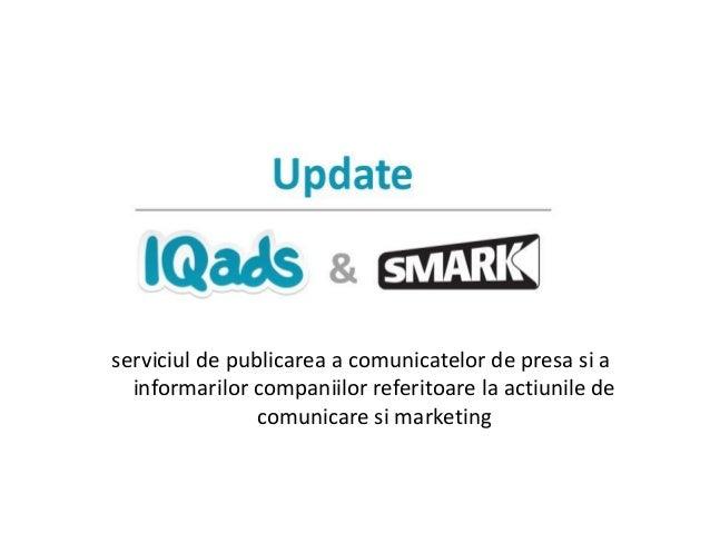 serviciul de publicarea a comunicatelor de presa si a informarilor companiilor referitoare la actiunile de comunicare si m...