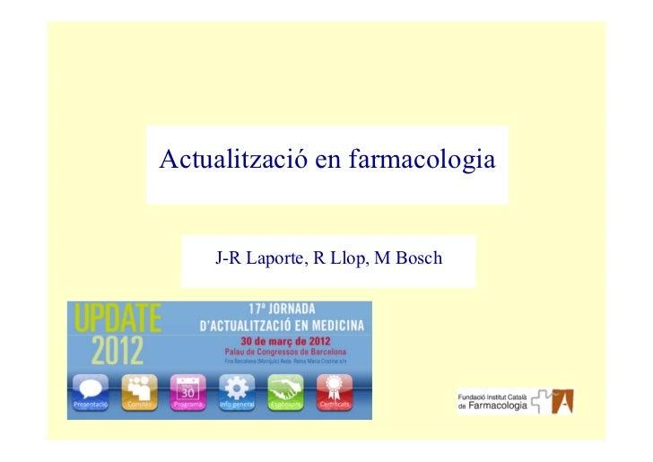 Actualització en farmacologia    J-R Laporte, R Llop, M Bosch