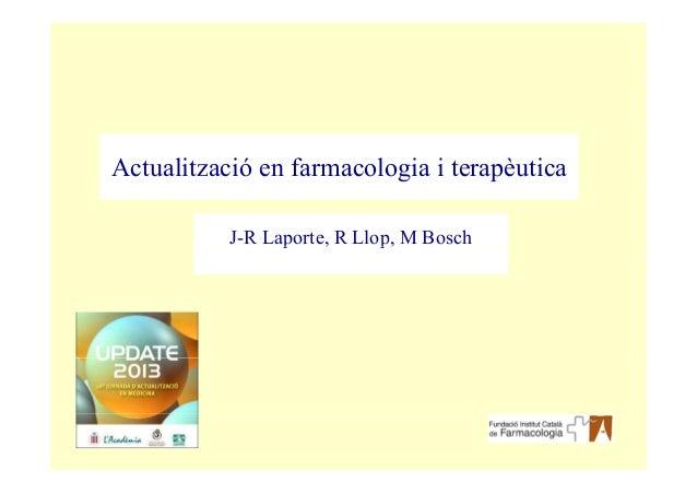 Actualització en farmacologia i terapèuticaJ-R Laporte, R Llop, M Boschp , p,
