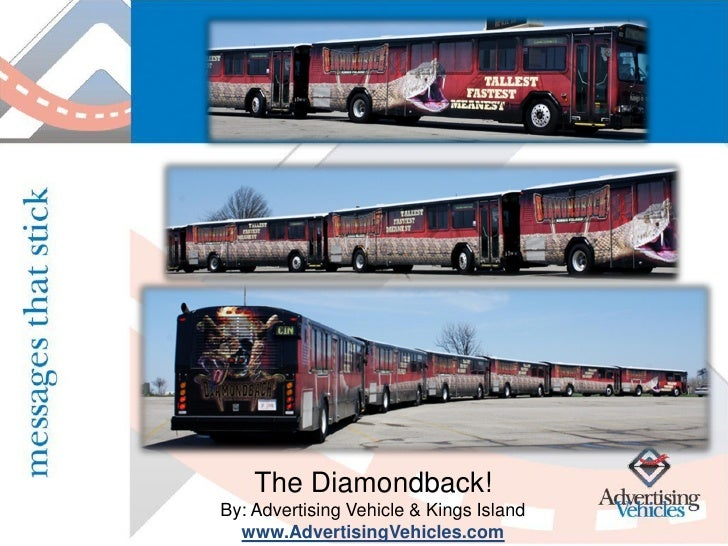The Diamondback! By: Advertising Vehicle & Kings Island   www.AdvertisingVehicles.com