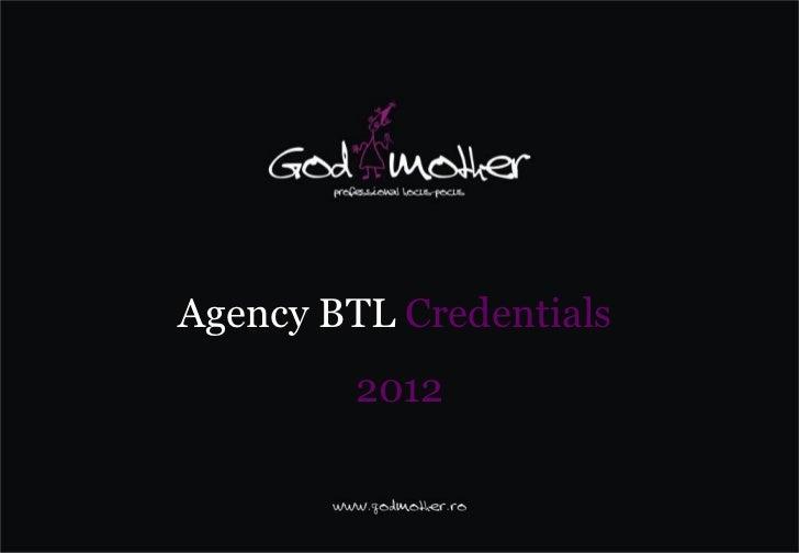 Agency BTL Credentials         2012