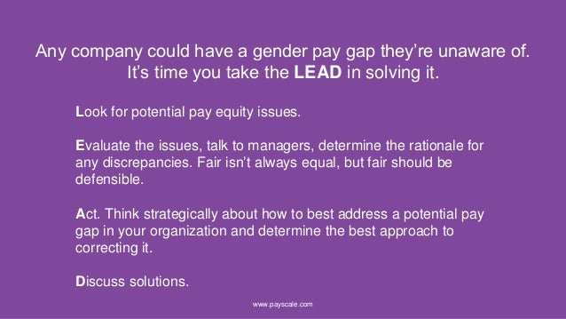 Any company could have a gender pay gap they're unaware of. It's time you take the LEAD in solving it. www.payscale.com Lo...