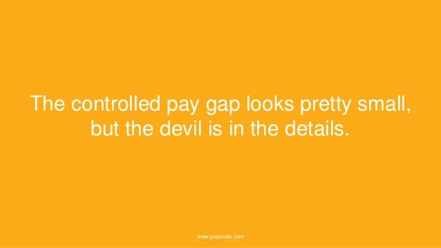 The controlled pay gap looks pretty small, but the devil is in the details. www.payscale.com
