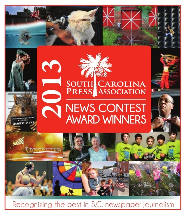 Recognizing the best in S.C. newspaper journalism NEWS CONTEST AWARD WINNERS 2013