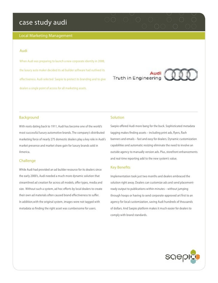 case study audiLocal Marketing ManagementAudiWhen Audi was preparing to launch a new corporate identity in 2008,the luxury...