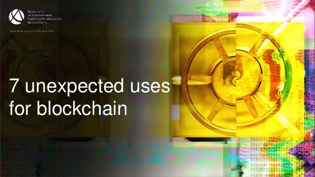 7 unexpected uses for blockchain