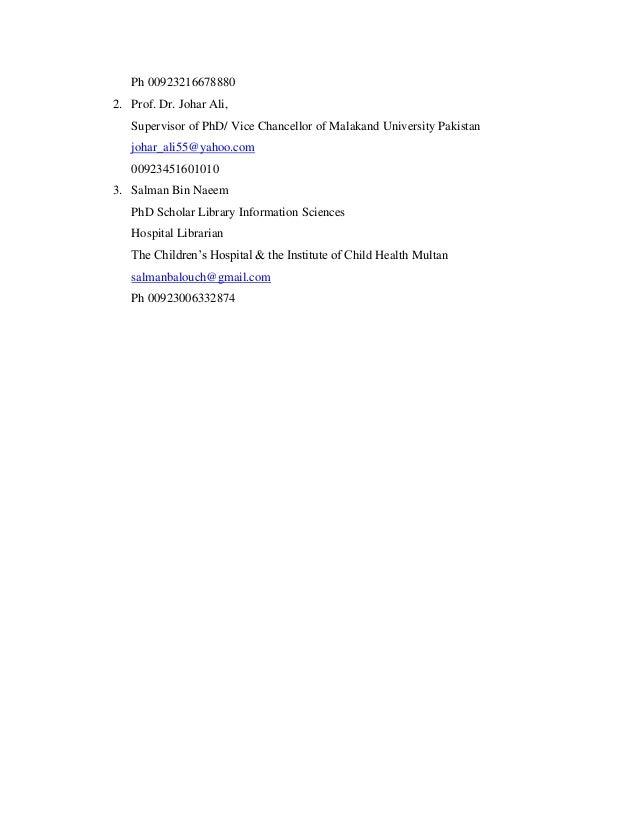 Ph 00923216678880 2. Prof. Dr. Johar Ali, Supervisor of PhD/ Vice Chancellor of Malakand University Pakistan johar_ali55@y...