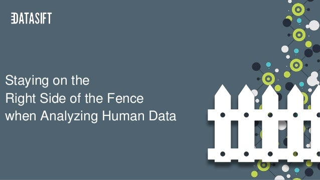 Staying on the Right Side of the Fence when Analyzing Human Data