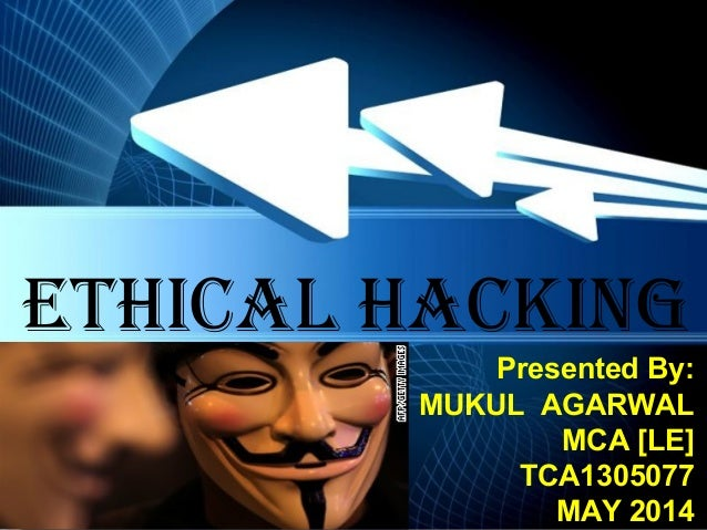 Ethical hacking powerpoint templates page 1 powerpoint templates ethical hacking presented by mukul agarwal mca le toneelgroepblik Images