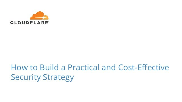 How to Build a Practical and Cost-Effective Security Strategy