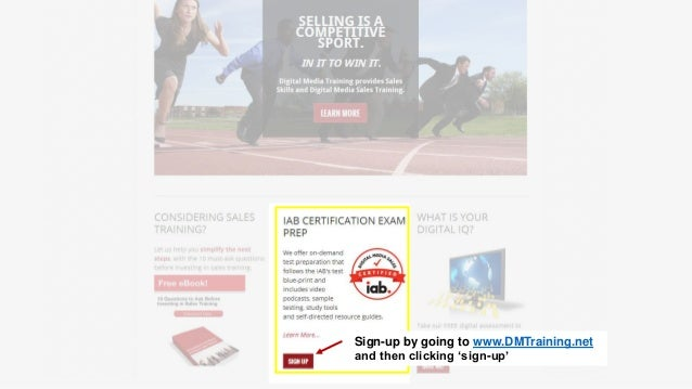 Sign-up by going to www.DMTraining.net and then clicking 'sign-up'